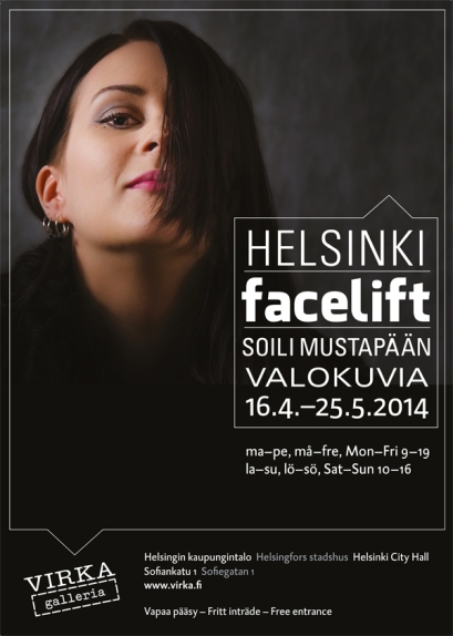 Helsinki Facelift, Poster of the exhibition. Photo: Soili Mustapää. Graphic Design: Kati Kelo. Model: Noora.